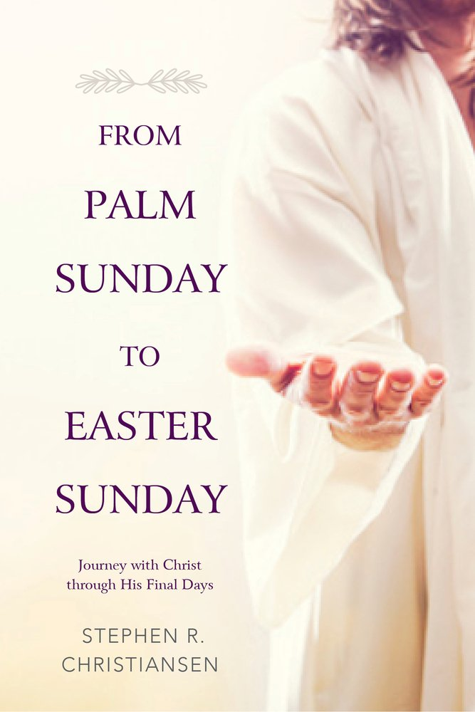 From Palm Sunday to Easter Sunday