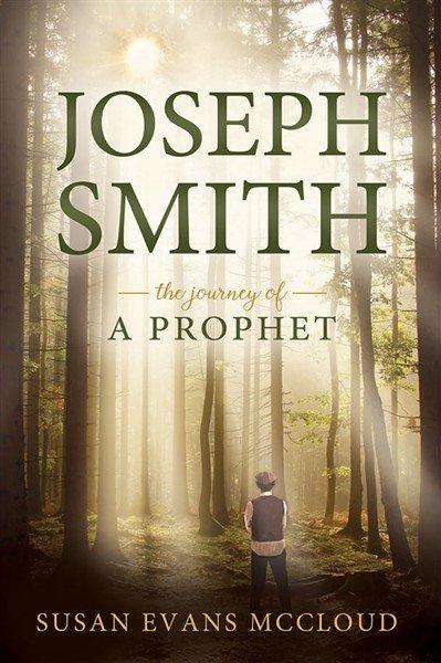 Joseph Smith - The Journey of a Prophet