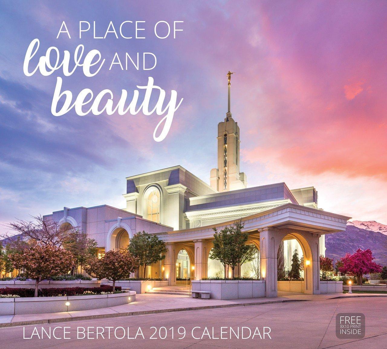2019 Lance Bertola Calendar - A Place of Love & Beauty