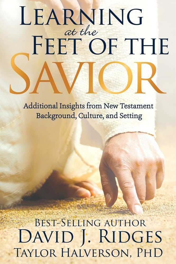 Learning at the Feet of the Savior (Hardback)