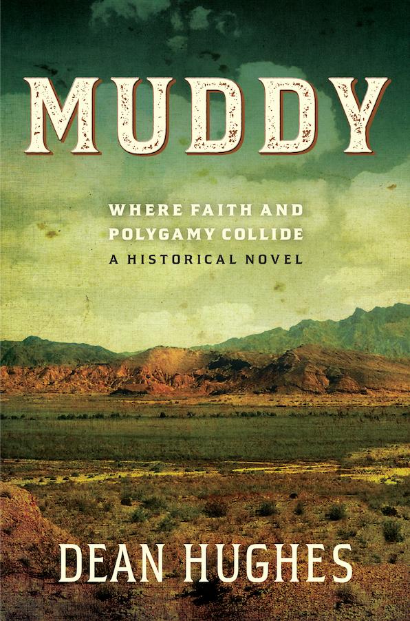 Muddy, Book 1: Where Faith and Polygamy Collide (Hardback)