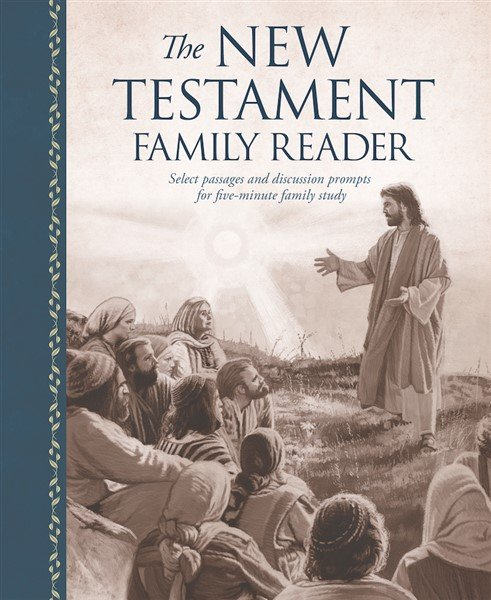 The New Testament Family Reader