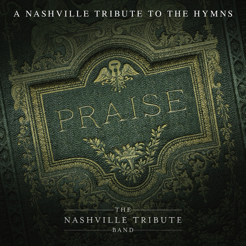 Praise: A Nashville Tribute to the Hymns (Music CD)