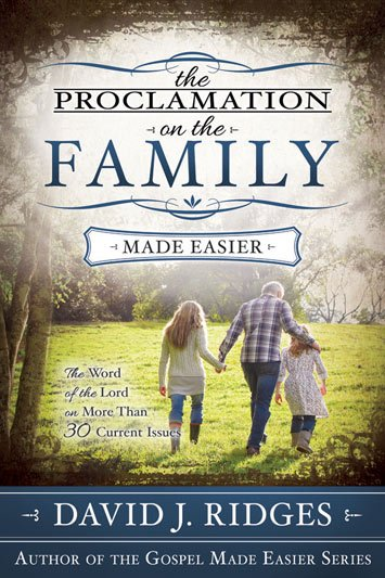 The Proclamation on the Family Made Easier