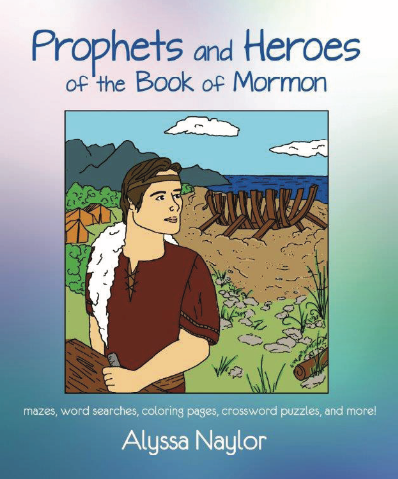 Prophets and Heroes of the Book of Mormon