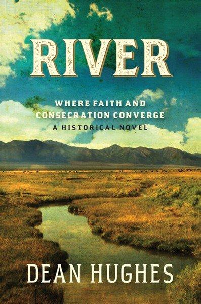 River, Book 2: Where Faith & Consecration Converge