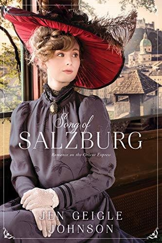Song of Salzburg - Romance on the Orient Express