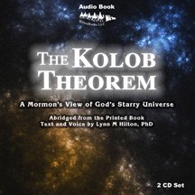 The Kolob Theorem (Book on CD)