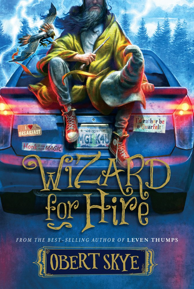 Wizard for Hire (Book 1)