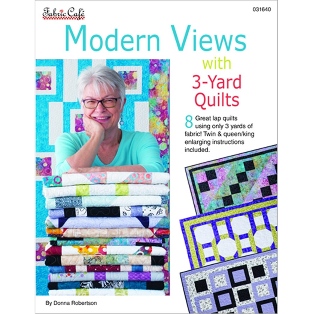 MODERN VIEWS W/3-YARD QUILTS