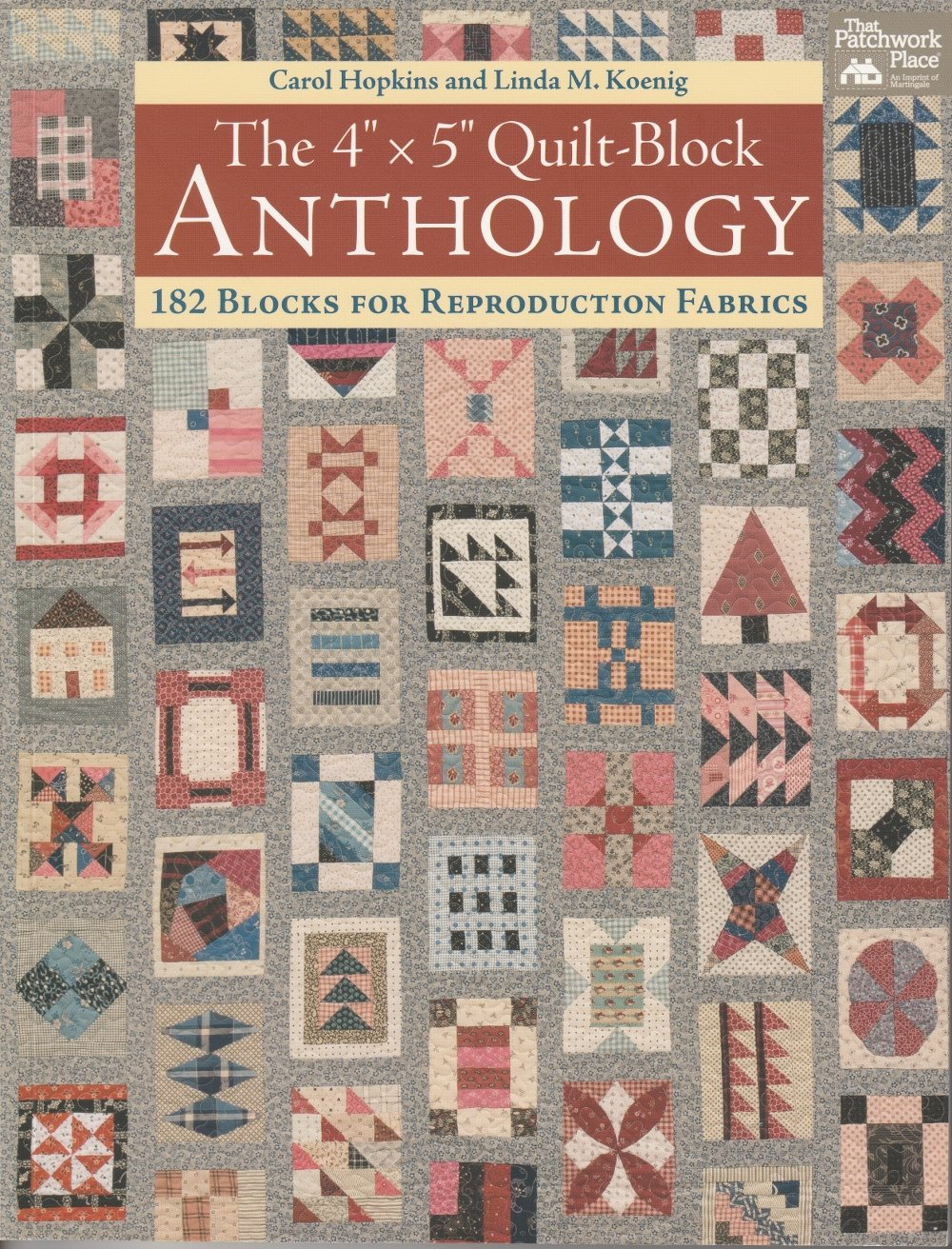 The 4 x 5 Quilt-Block Anthology Book