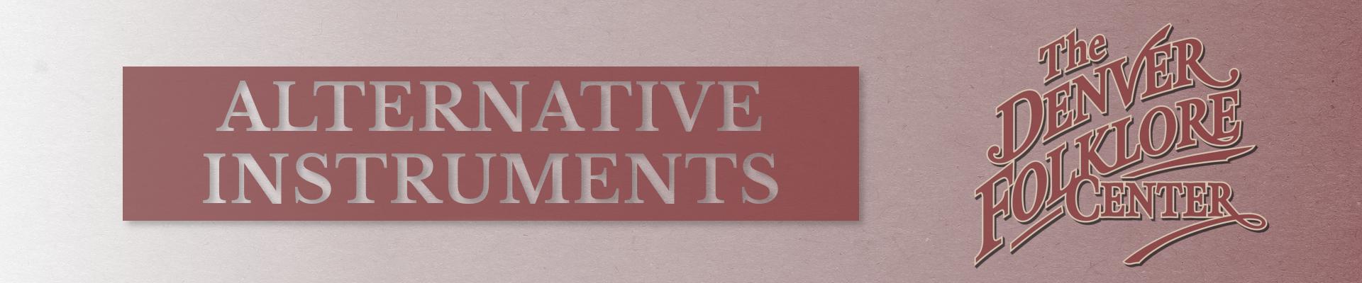 ALTERNATIVE INSTRUMENTS