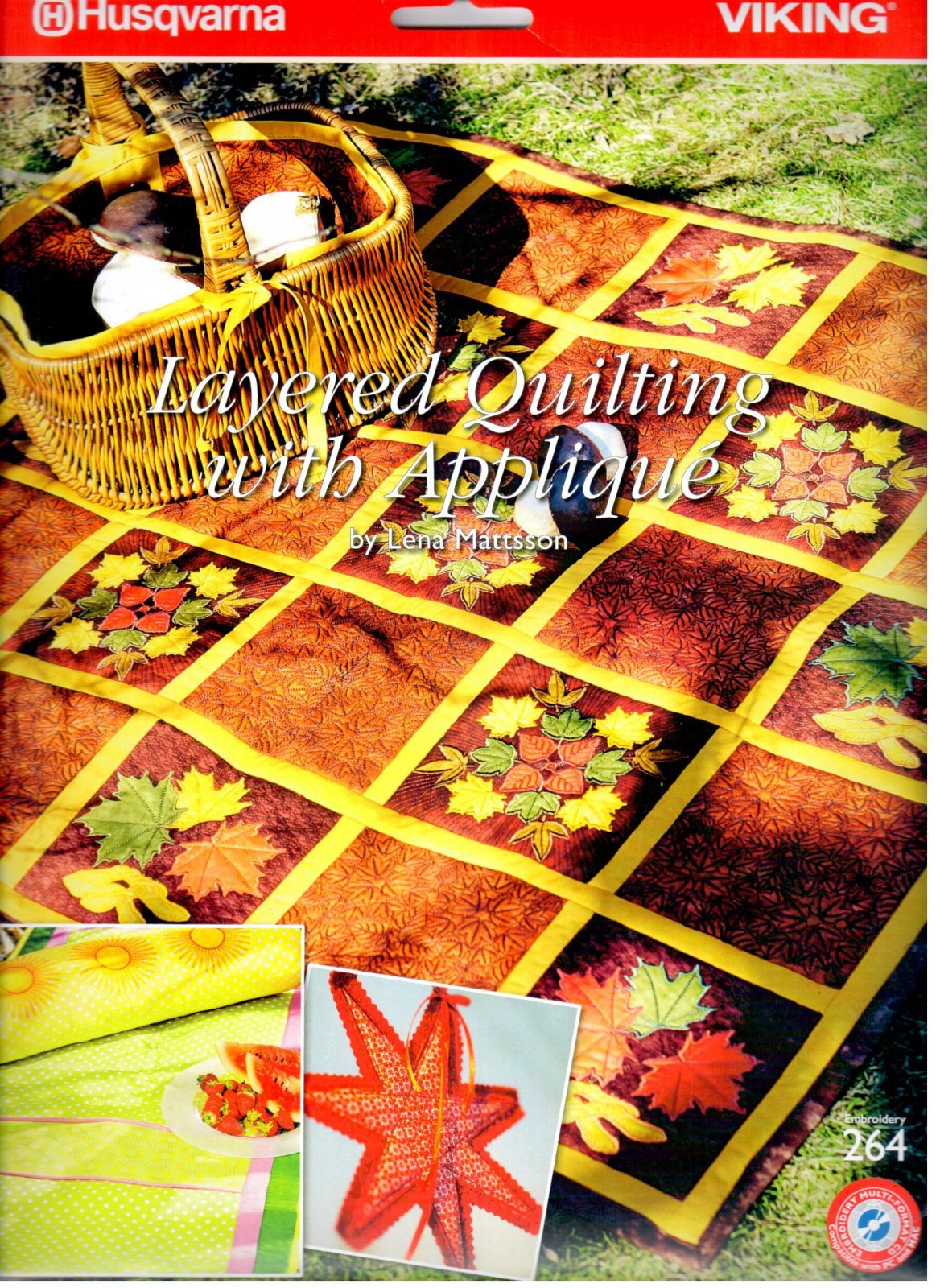 Layered Quilting with Applique #264
