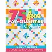 75 Fun Fat Quarter Quilts