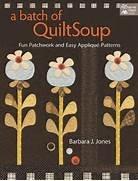 A Batch of Quilt Soup