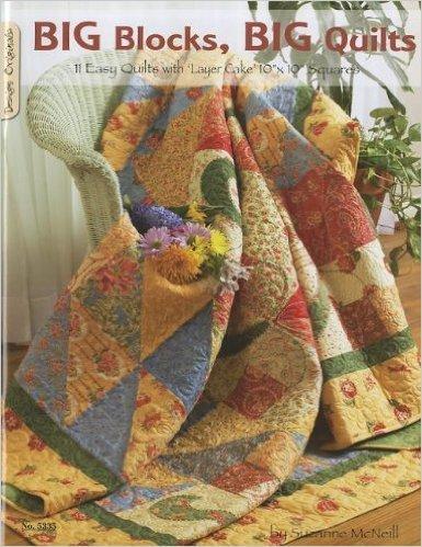 Big Blocks Big Quilts