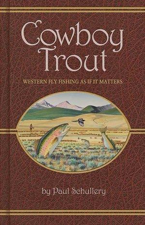 Cowboy Trout Soft Cover