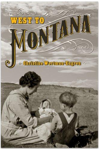 West To Montana Soft Cover