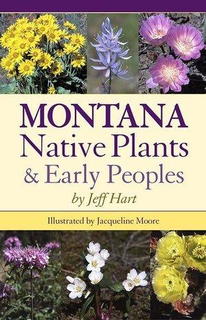 Montana Native Plants & Early Peoples