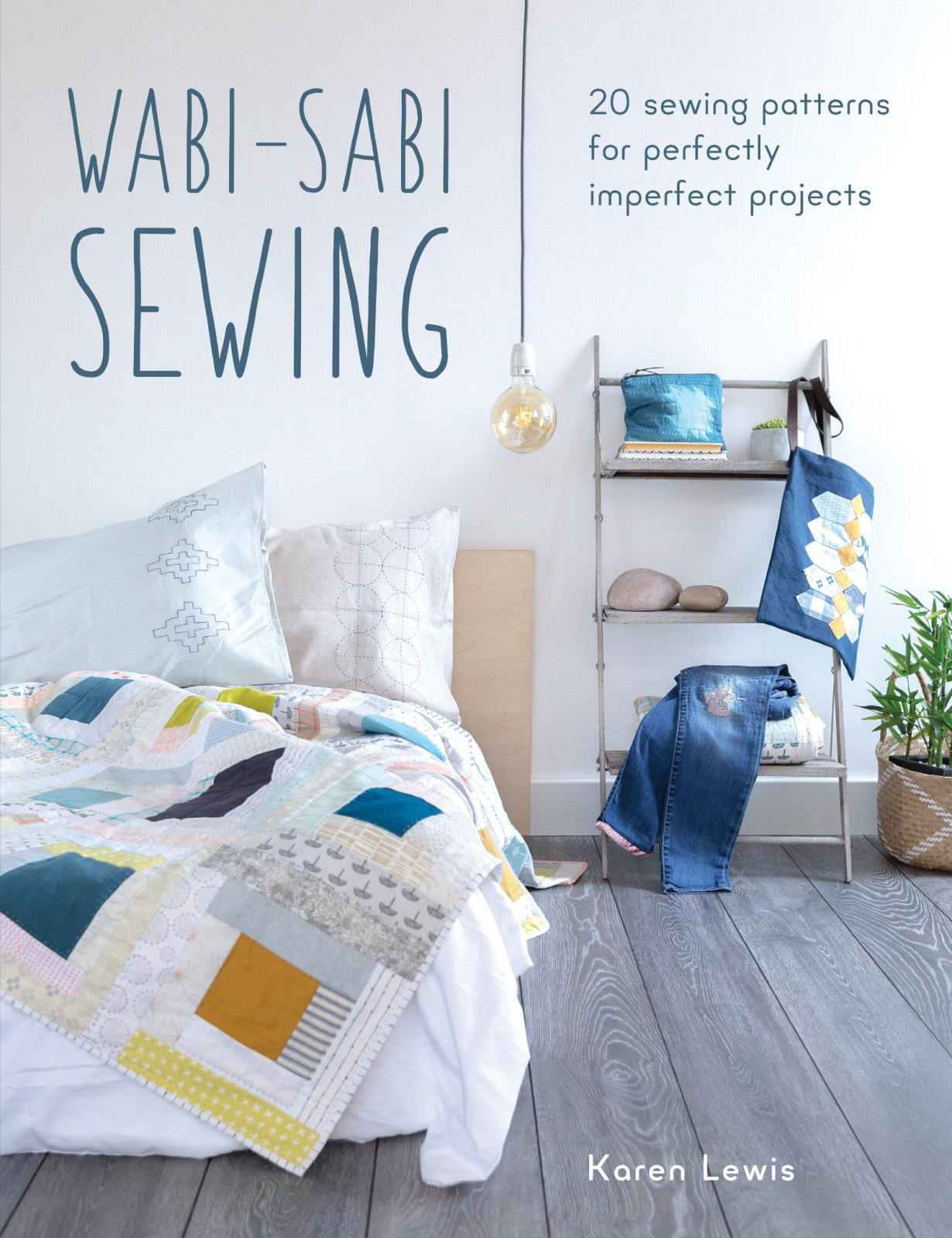 Wabi-Sabi Sewing by Karen Lewis