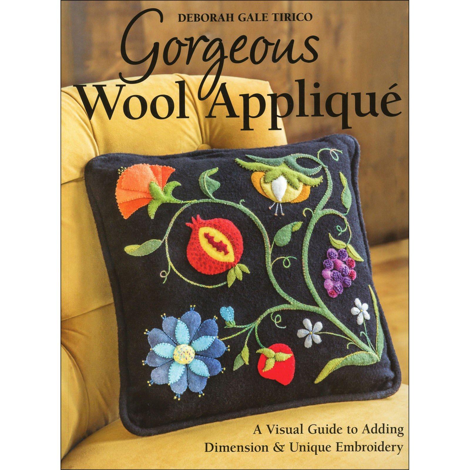 Book Gorgeous Wool Applique by  Deborah Gale Tirico CTP11146