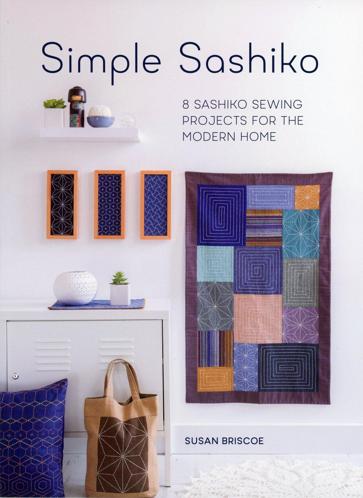 Susan Briscoe - Simple Sashiko  - Book Sashiko for the Modern Home