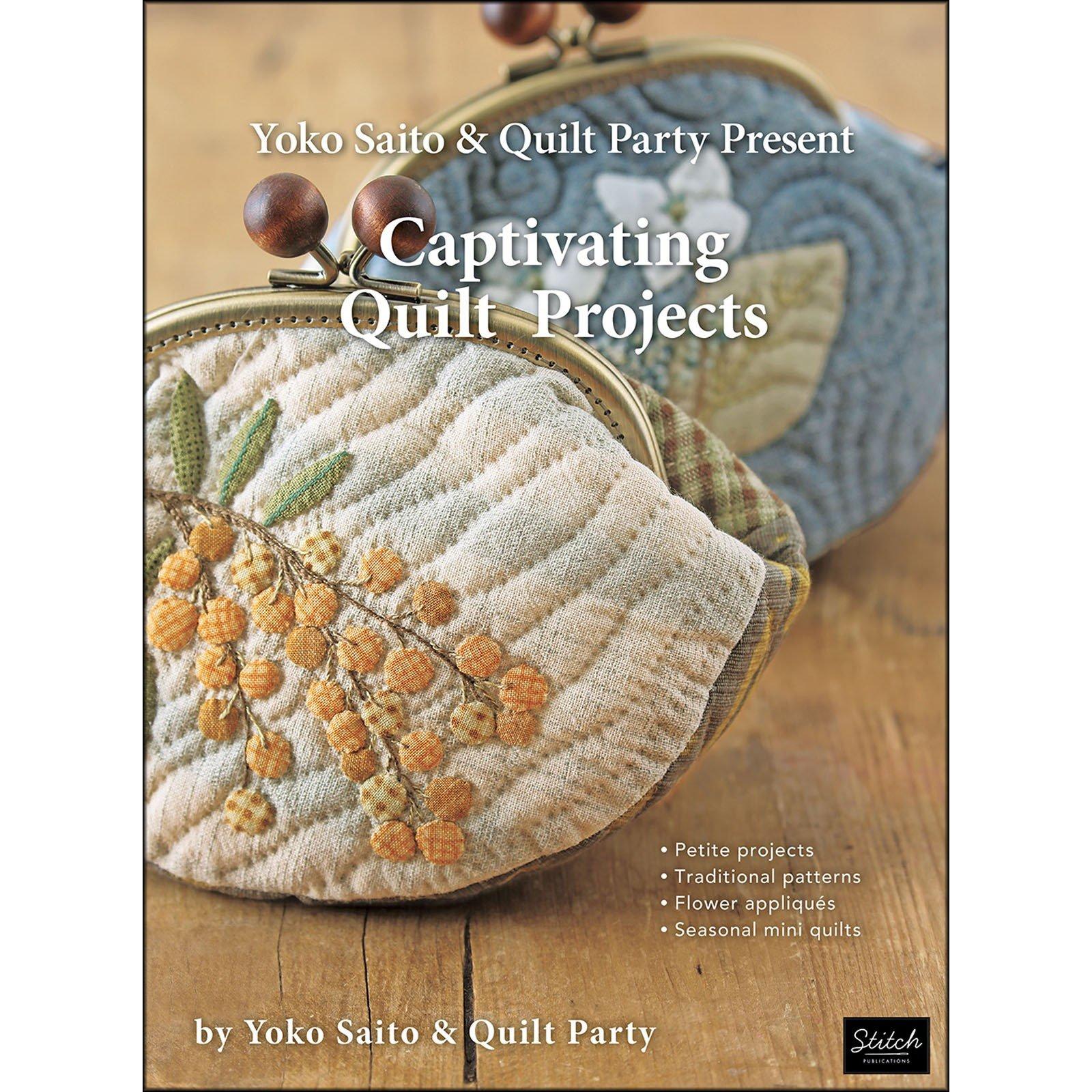 Yoko Saito Book: Captivating Quilt Projects