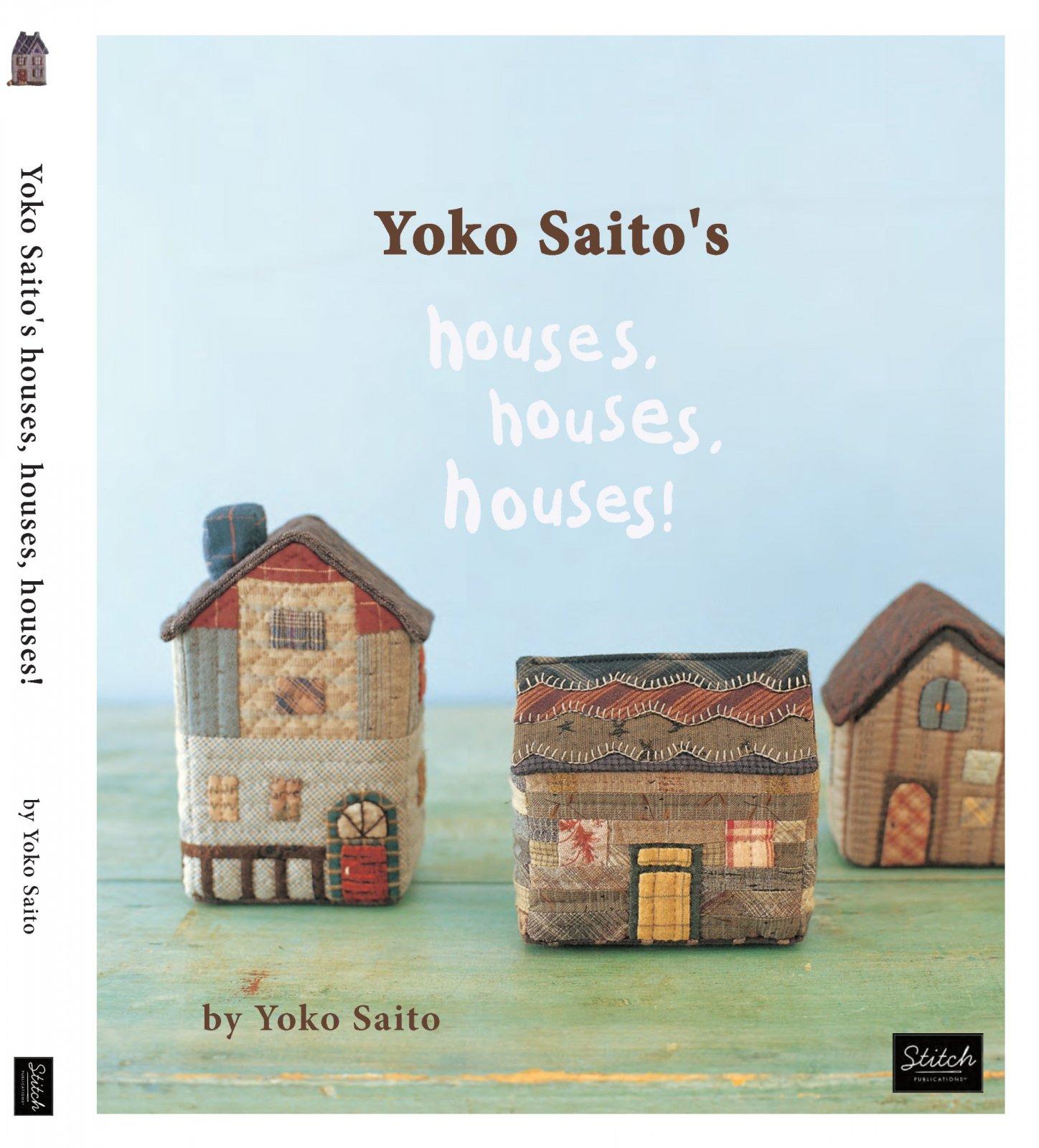 Yoko Saito Book:  Houses Houses Houses - A True Country Motif