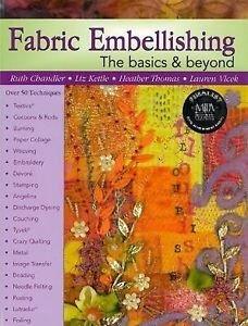 Fabric Embellishing Basics and Beyond