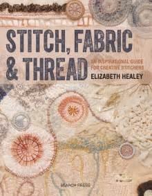 Stitch, Fabric & Thred Elizabeth Healey