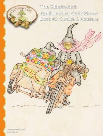 Crab apple Hill - Stitchwitch Spellbinders Quilt Show 5 Cursida & Adrazelle
