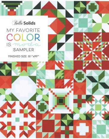 My Favorite color is Moda Block of the Month COMPLETE KIT