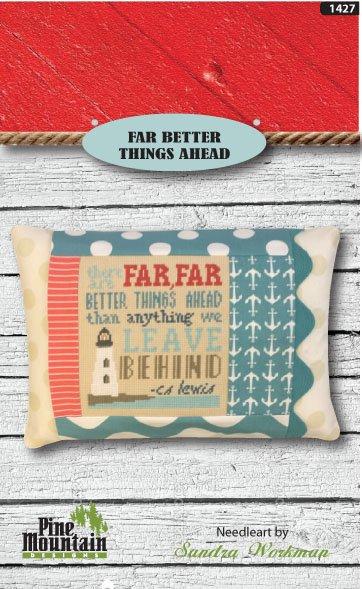 Far Better Things Ahead Pillow Kit