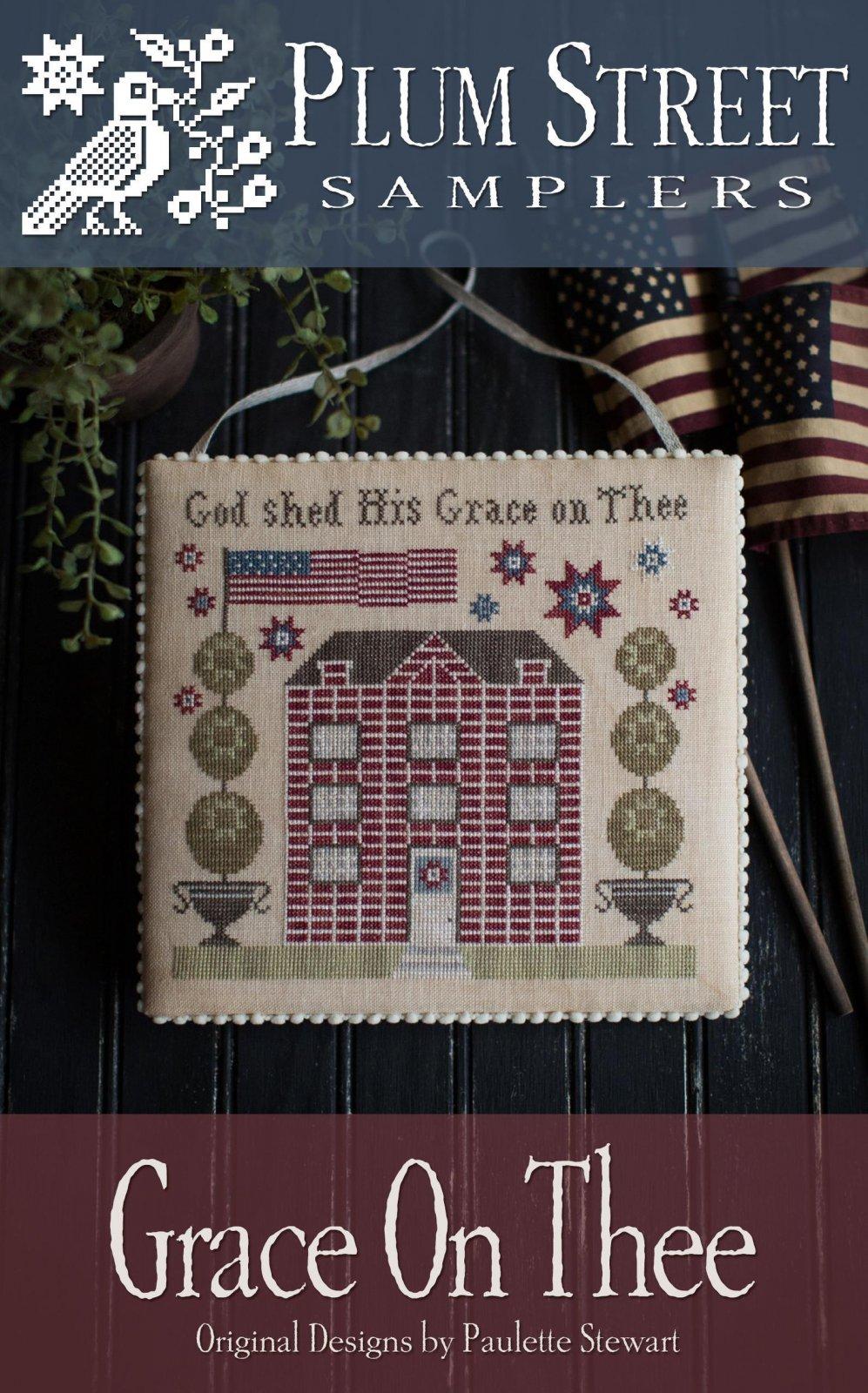 Grace On Thee Plum Street Samplers - Cross Stitch Pattern
