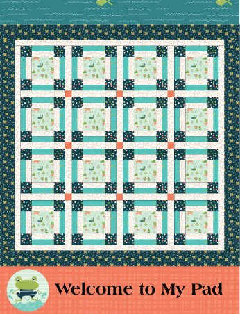 Welcome to My Pad Quilt Pattern by Sandra Workman Designs