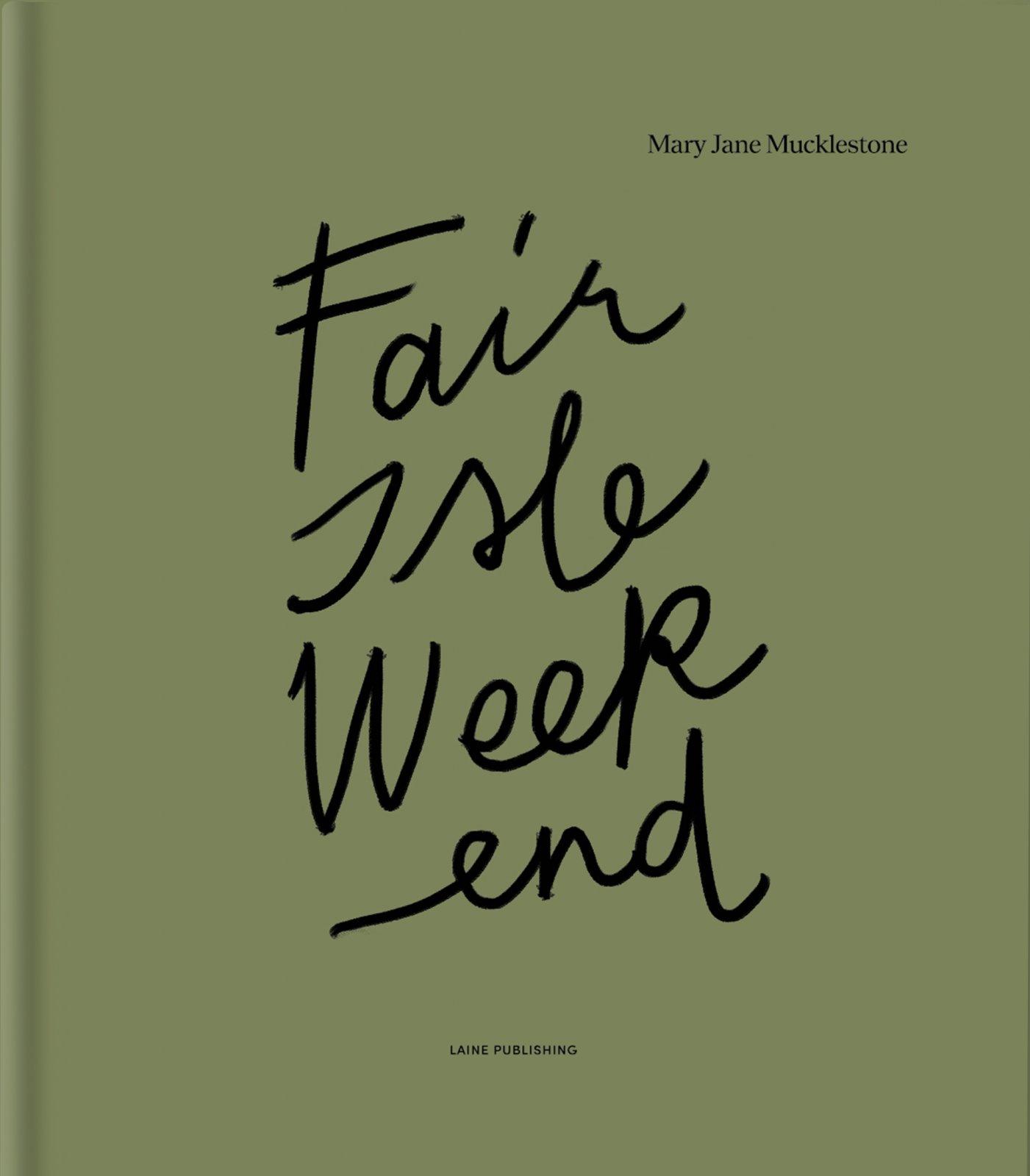 Laine Fair Isle Weekend Book