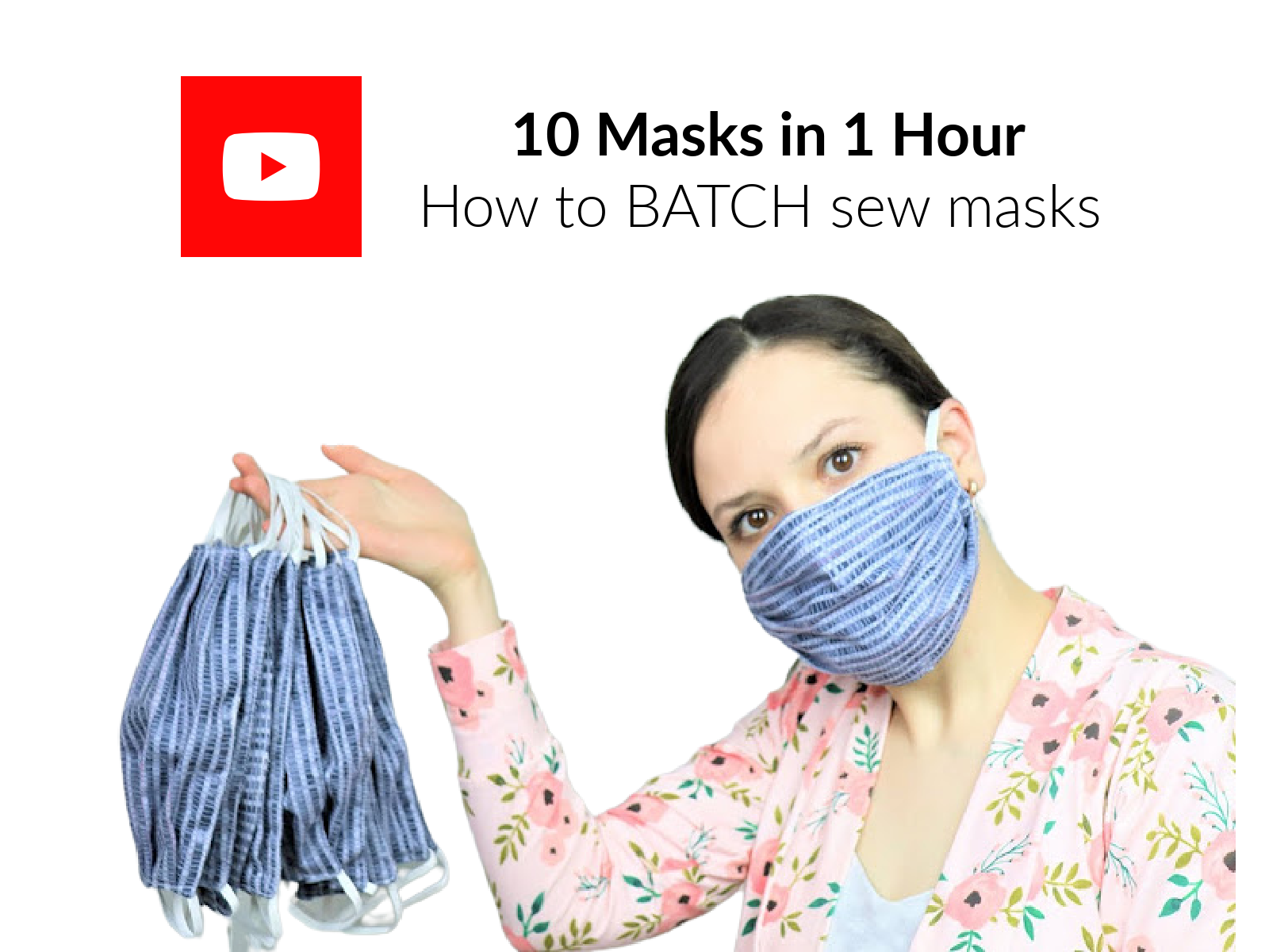 10 Masks in 1 Hour