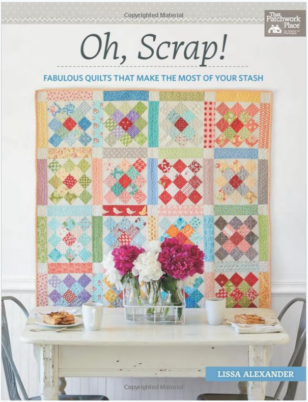Book - Oh Scrap! Fabulous Quilts that Make the Most of Your Stash