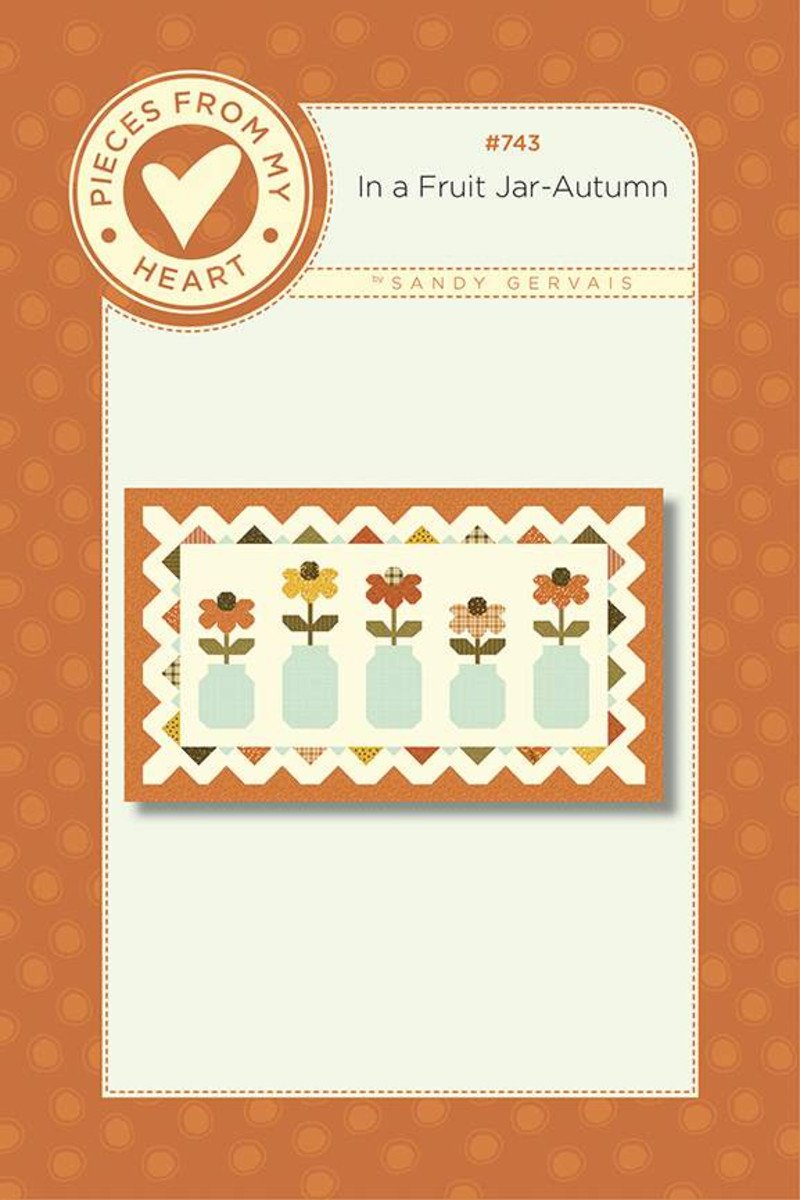 In a Fruit Jar - Autumn Table Runner Pattern - Pieces from my Heart