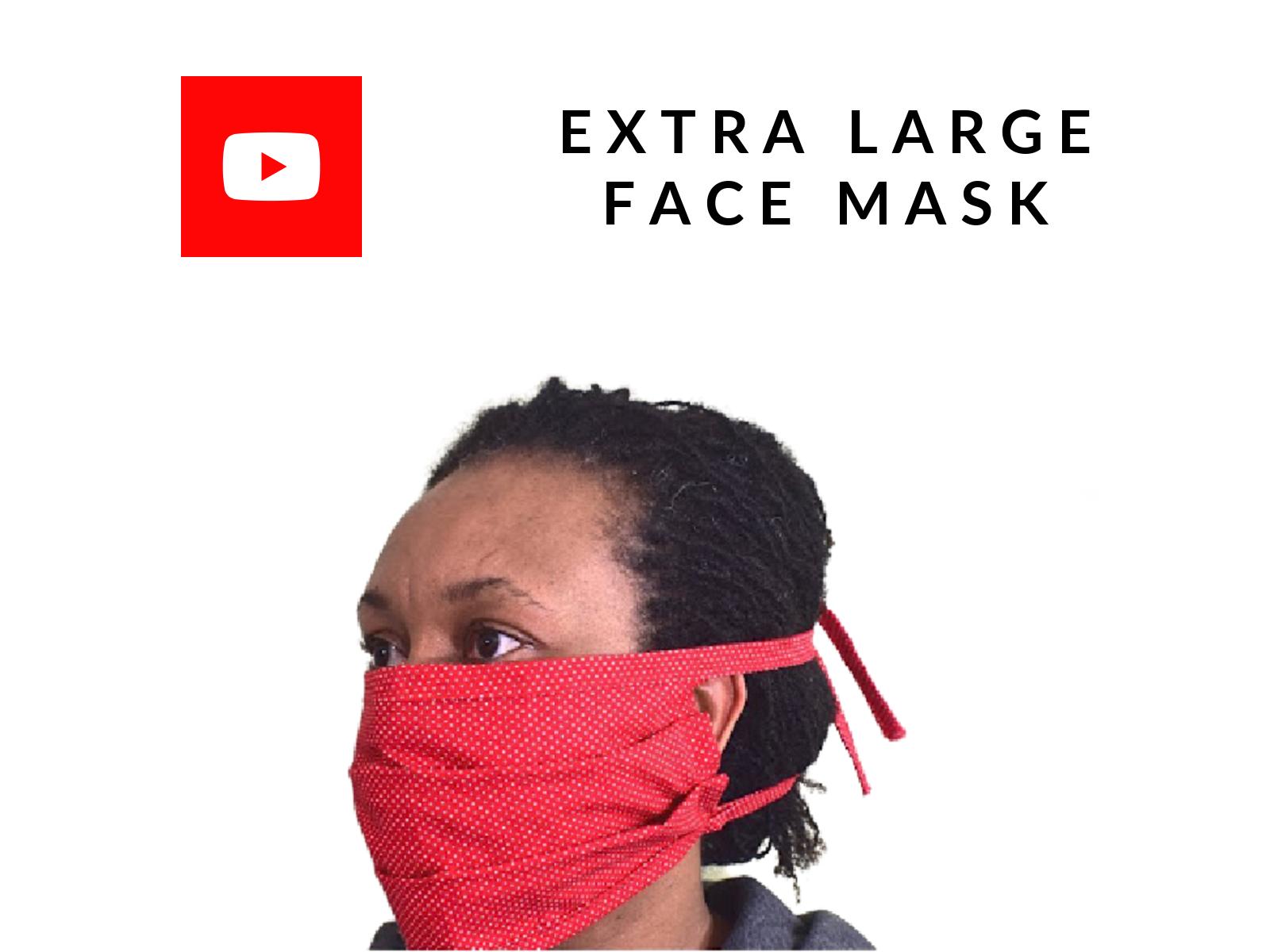 EXTRA LARGE FACE MASK
