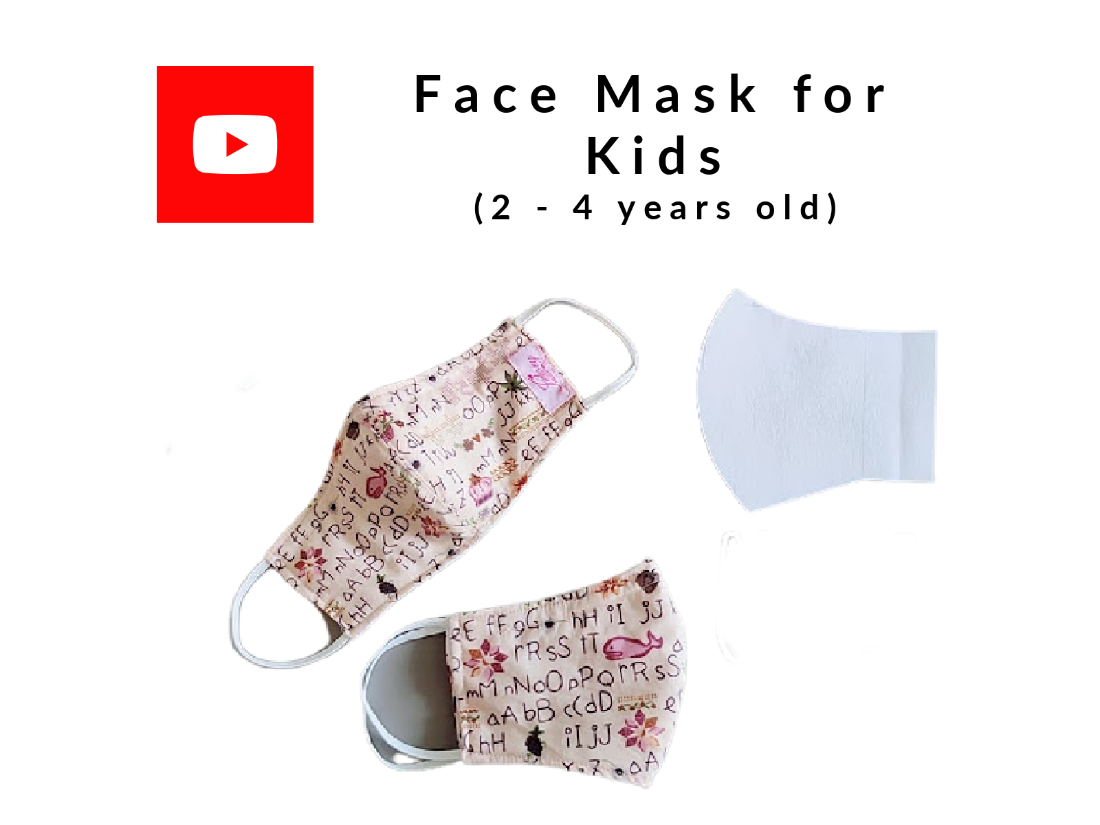 Face Mask for Kids  (2 - 4 years old)