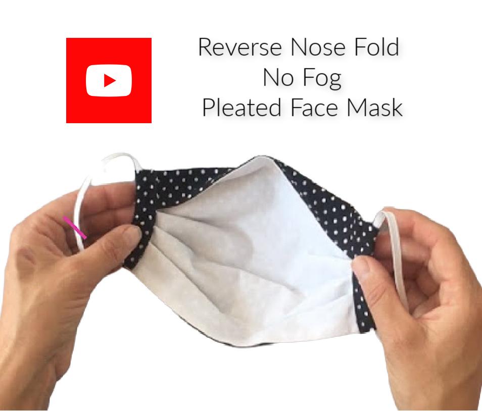 Reverse Nose, No Fog Face Mask