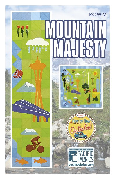 2017 Row By Row Mountain Majesty Pattern