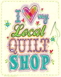 Visit Your Local Quilt Shop Day!