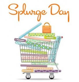 Splurge Day