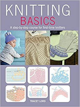 Knitting Basics by Tracey Lord