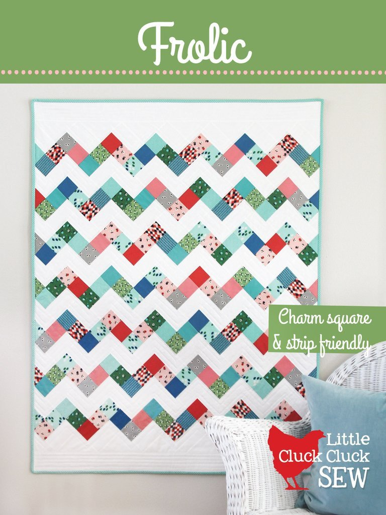 Frolic Quilt Pattern from Cluck Cluck Sew