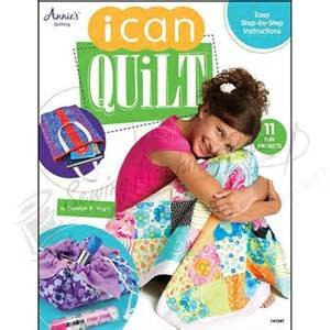 I Can Quilt by Carolyn S Vogts