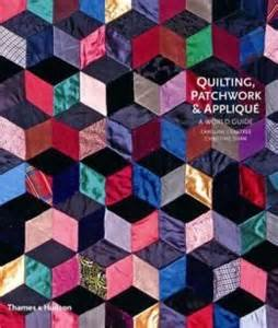 Quilting, Patchwqork, & Applique by Caroline Crabtree & Christine Shaw