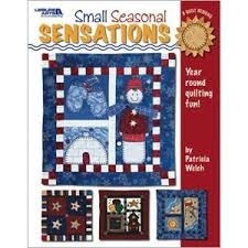 Small Seasonal Sensations by Patricia Welch
